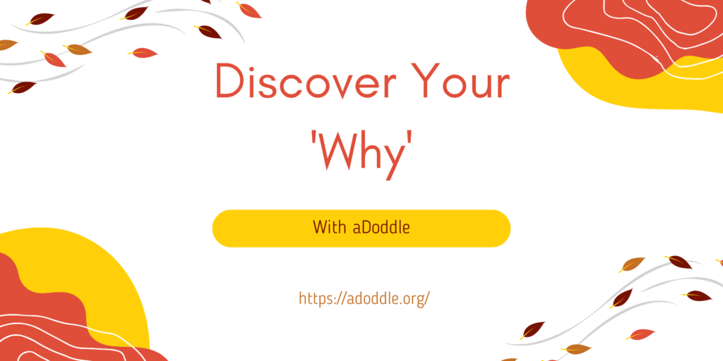 Discover your why with aDoddle